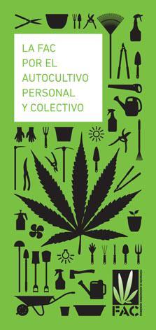 La FAC defiende el autocultivo de marihuana