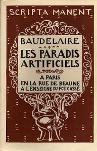 Els paradisos artificials, o quan Baudelaire descobreix, entre altres substàncies, el cànnabis.