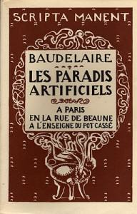Artificial Paradises, or when Baudelaire discovered cannabis as well as other substances.