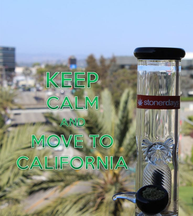 Keep calm and move to California!