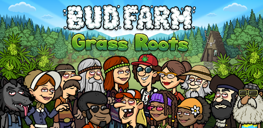 Bud Farm Grass Roots, a classic cannabis game for smartphone