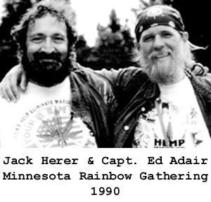 Jack Herer et Captain Ed