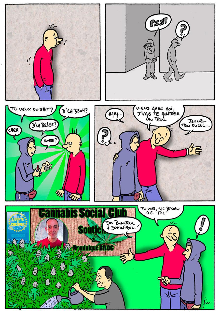 S'organiser pour mettre fin au trafic de cannabis (dessin de JIM)