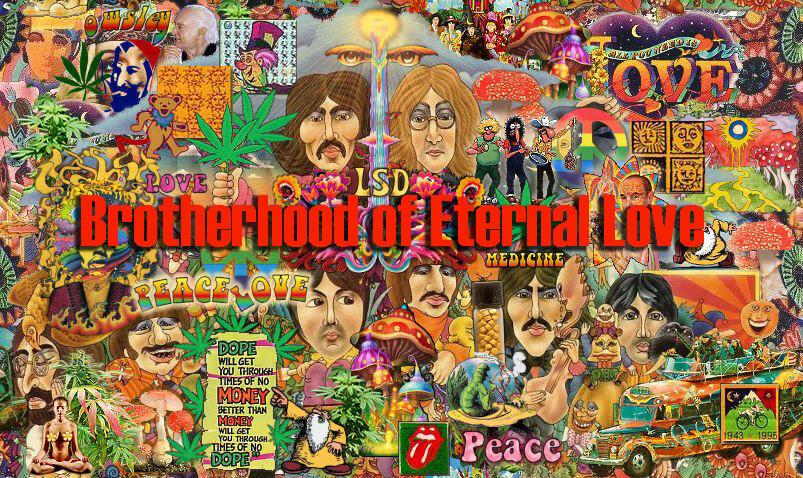 La Fraternité de l'amour éternel était spécialisée dans la vente de cannabis et de LSD