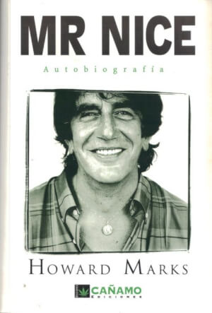 Mr. NICE - Autobiografía de Howard Marks - Spanish Version