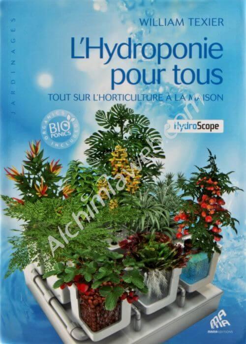 Vente du livre l 39 hydroponie pour tous for Livre culture cannabis interieur pdf