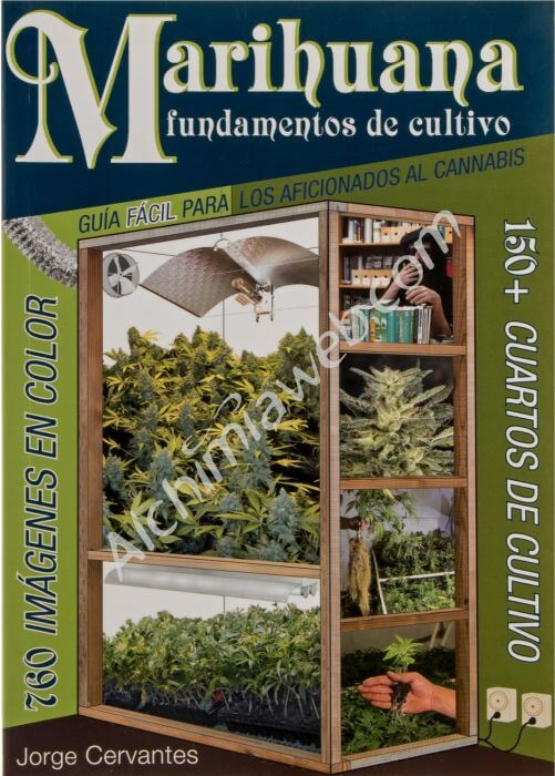 Marihuana fundamentos de cultivo (in Spanish)